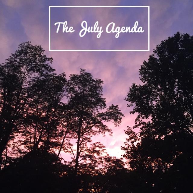 The July Agenda