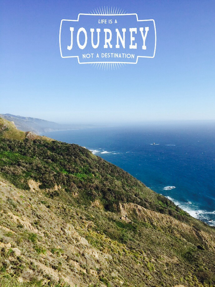 Monday Mantra:  Life is a Journey, Not a Destination