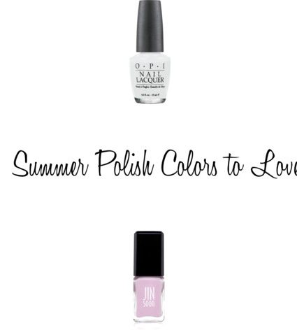 Summer Polish Colors to Love