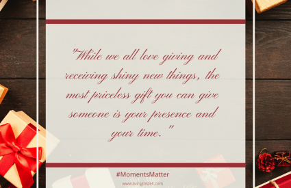 The Importance of Creating Moments that Matter